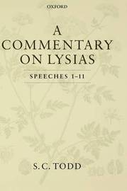 A Commentary on Lysias, Speeches 1-11 by S.C. Todd image