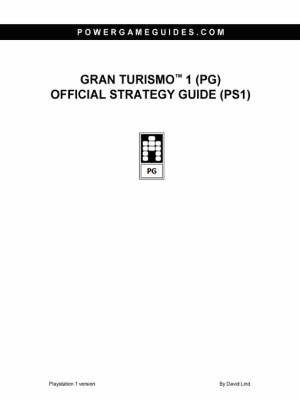 Gran Turismo 1 (PG) Official Strategy Guide (PS1) by David Lind
