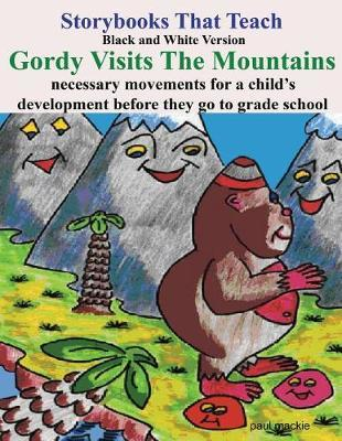 Gordy Visits the Mountains by Paul Mackie