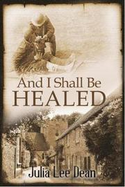 And I Shall be Healed by J L Dean image