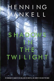 Shadows in the Twilight by Henning Mankell image