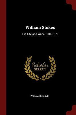 William Stokes by William Stokes image