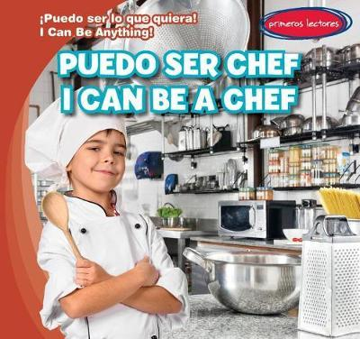 Puedo Ser Chef / I Can Be a Chef by Miller Slenzak image