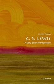 C. S. Lewis: A Very Short Introduction by James Como