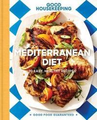 """Good Housekeeping Mediterranean Diet by """"Good Housekeeping"""""""