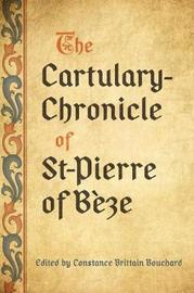 The Cartulary-Chronicle of St-Pierre of Beze