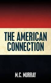 The American Connection by M.C. Murray image