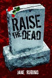 Raise the Dead by Jane Rubino image