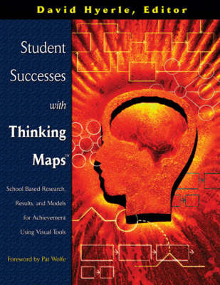 Student Successes with Thinking Maps: School-based Research, Results, and Models for Achievement Using Visual Tools image