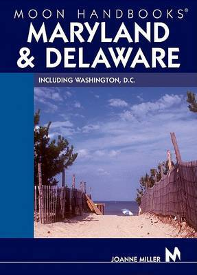 Moon Maryland and Delaware: Including Washington, D.C. by Joanne Miller, RN image