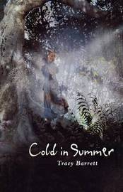 Cold in Summer by Tracy Barrett