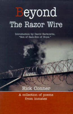 Beyond the Razor Wire by Rick Conner
