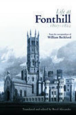Life at Fonthill by William Beckford