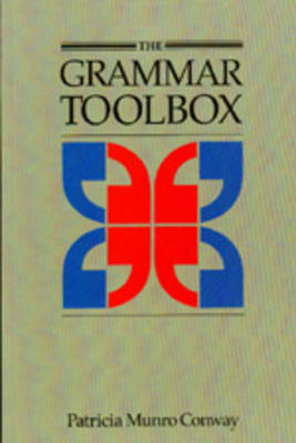 The Grammar Toolbox by Patricia Munro Conway