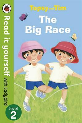 Topsy and Tim: The Big Race - Read it yourself with Ladybird by Jean Adamson image