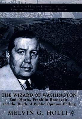 The Wizard of Washington by Melvin G Holli image