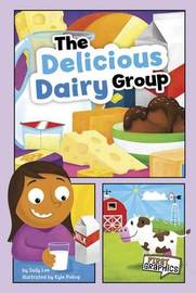 The Delicious Dairy Group by Sally Ann Lee