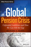 Global Pension Crisis by Richard A. Marin