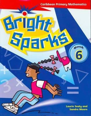 Bright Sparks: Caribbean Primary Mathematics by Laurie Sealy image