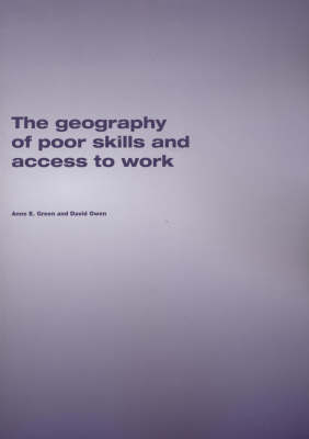The Geography of Poor Skills and Access to Work by Anne E. Green image