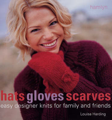 Hats, Gloves & Scarves by Louisa Harding