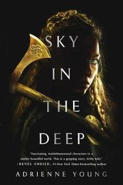 Sky in the Deep by Adrienne Young image