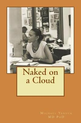 Naked on a Cloud by Michael Yanuck