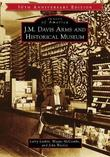 J. M. Davis Arms and Historical Museum by Larry Larkin