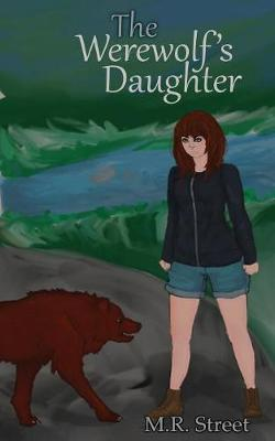 The Werewolf's Daughter by M R Street image