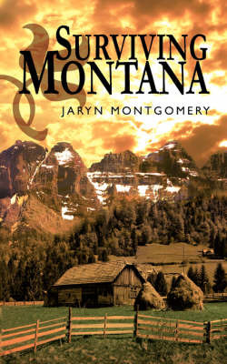 Surviving Montana by Jaryn Montgomery image