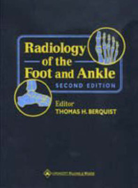Radiology of the Foot and Ankle by Thomas H. Berquist image