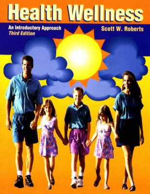 Health Wellness: An Introductory Approach by Scott W. Roberts image
