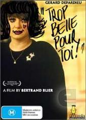 Trop Belle Pour Toi on DVD