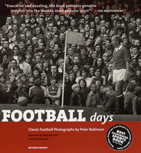 Football Days: Classic Football Photographs image