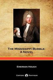The Mississippi Bubble (Cortero Pantheon Edition) by Emerson Hough image