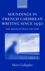 Soundings in French Caribbean Writing Since 1950 by Mary Gallagher image