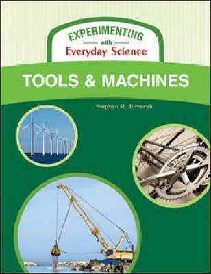 Tools and Machines by Stephen M Tomecek image