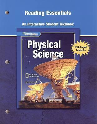 Glencoe Physical Iscience, Grade 8, Reading Essentials, Student Edition by McGraw-Hill Education