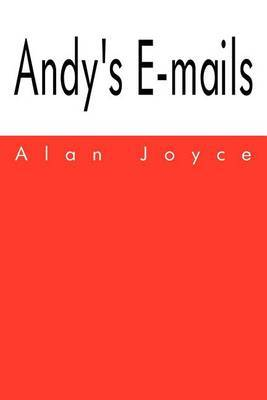 Andy's E-Mails by Alan Joyce image