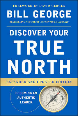 Discover Your True North, Expanded and Updated Edition by Bill George image