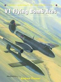 V1 Flying Bomb Aces by Andrew Thomas