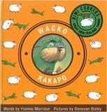 Kiwi Corkers: Wacko Kakapo by Yvonne Morrison