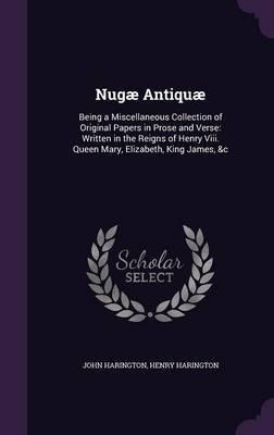 Nugae Antiquae by John Harington