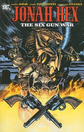 The Six Gun War by Justin Gray image