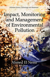 Impact, Monitoring & Management of Environmental Pollution by Ahmed El Nemr image