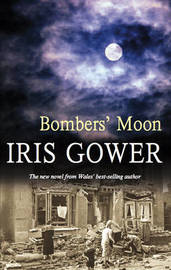 Bombers' Moon by Iris Gower image