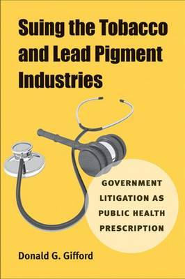 Suing the Tobacco and Lead Pigment Industries image