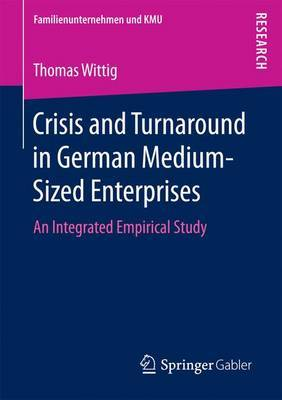 Crisis and Turnaround in German Medium-Sized Enterprises by Thomas Wittig image