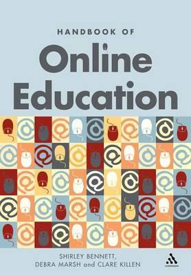 Handbook of Online Education by Shirley Bennett