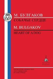 Heart of a Dog by Mikhail Bulgakov
